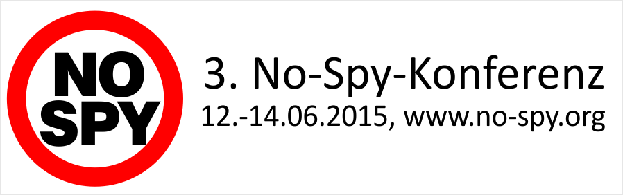 3. No-Spy-Konferenz 12.-14.06.2015